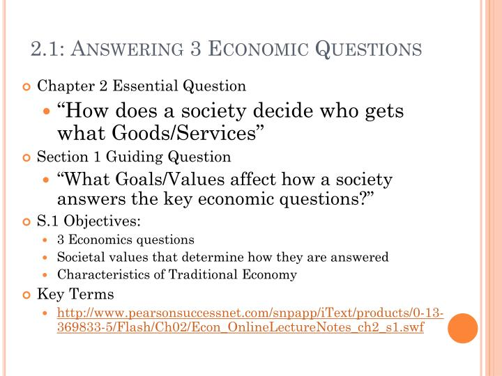 2.1: Answering 3 Economic Questions