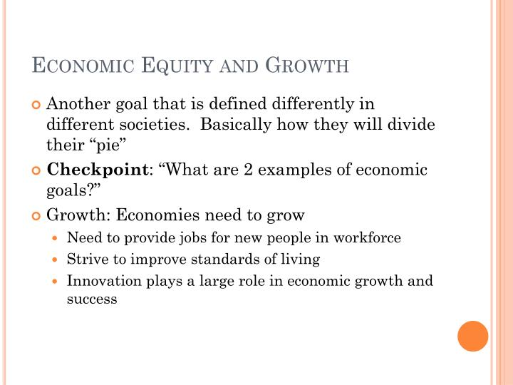 Economic Equity and Growth