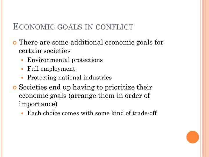 Economic goals in conflict