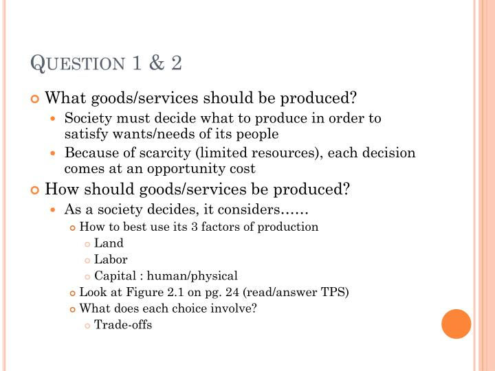 Question 1 & 2