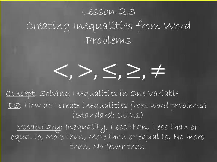 Lesson 2 3 creating inequalities from word problems