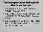 the consequences for rushing god s plan for our lives are