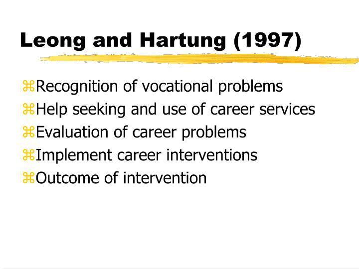 Leong and Hartung (1997)