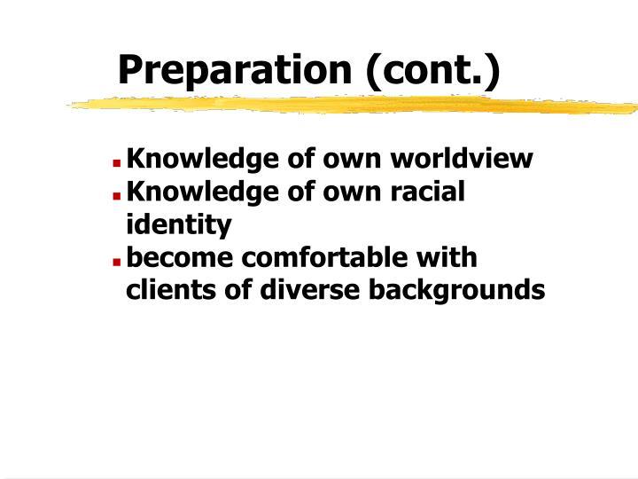 Preparation (cont.)