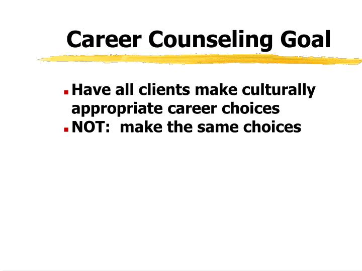 Career Counseling Goal