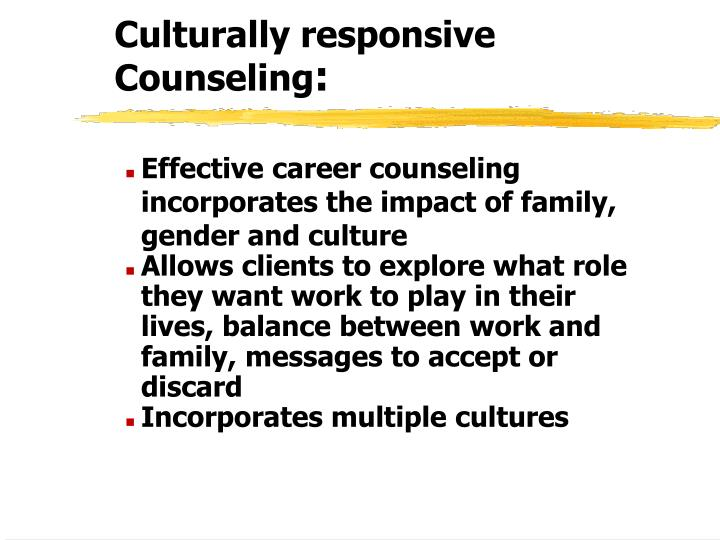 Culturally responsive Counseling