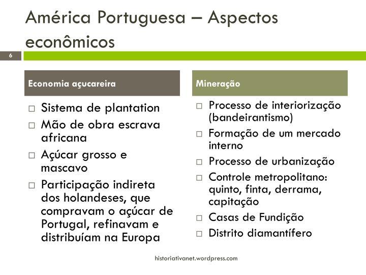 América Portuguesa – Aspectos econômicos