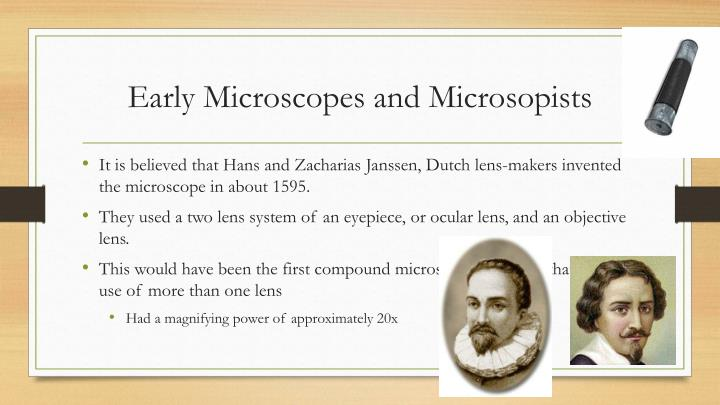 Early Microscopes and