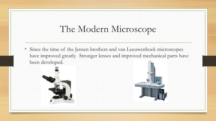 The Modern Microscope