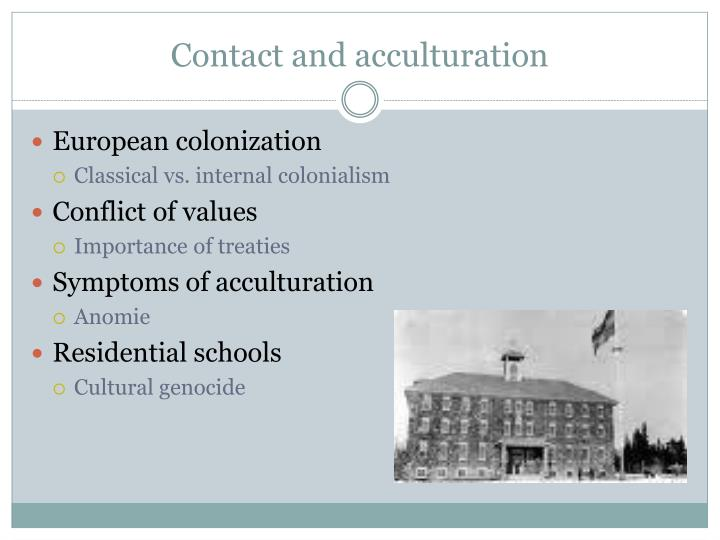 Contact and acculturation