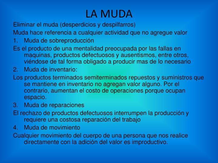 LA MUDA