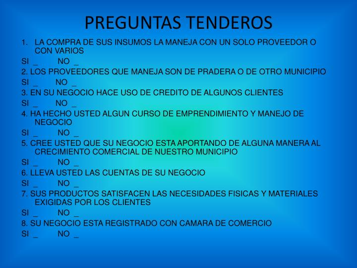 PREGUNTAS TENDEROS