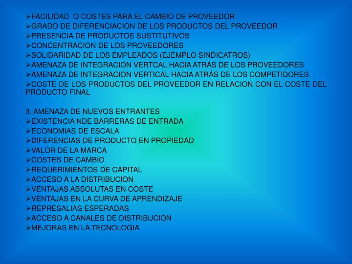 FACILIDAD  O COSTES PARA EL CAMBIO DE PROVEEDOR