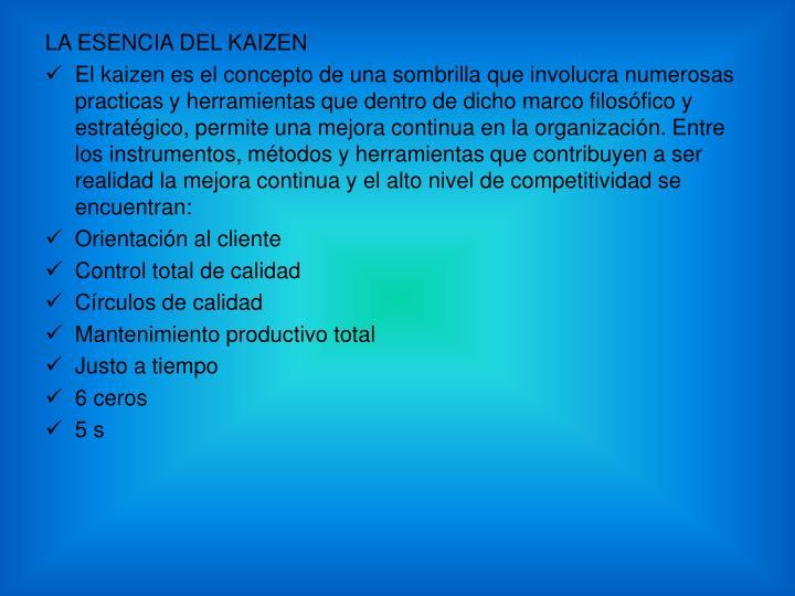 LA ESENCIA DEL KAIZEN