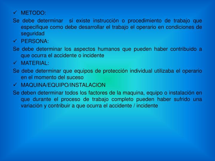 METODO: