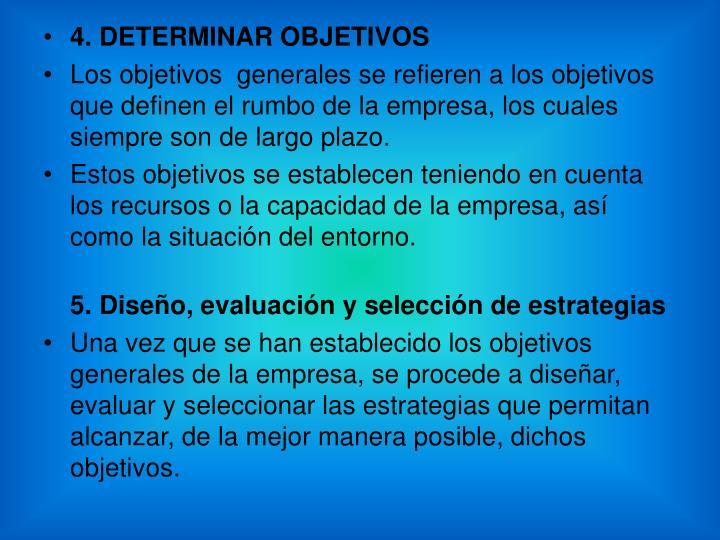 4. DETERMINAR OBJETIVOS