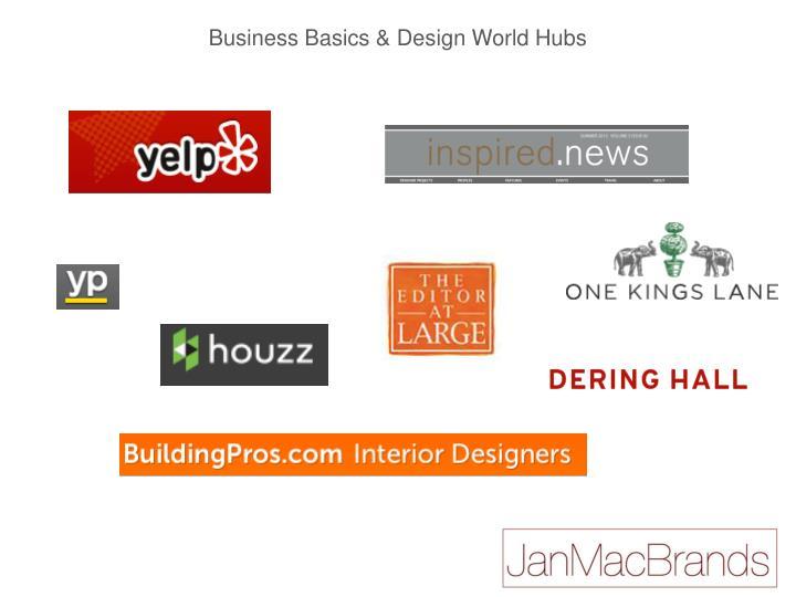 Business Basics & Design World Hubs