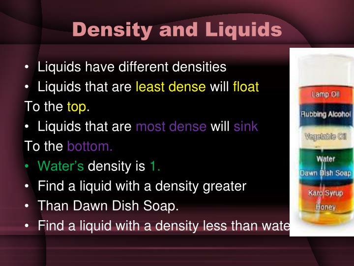 Density and Liquids