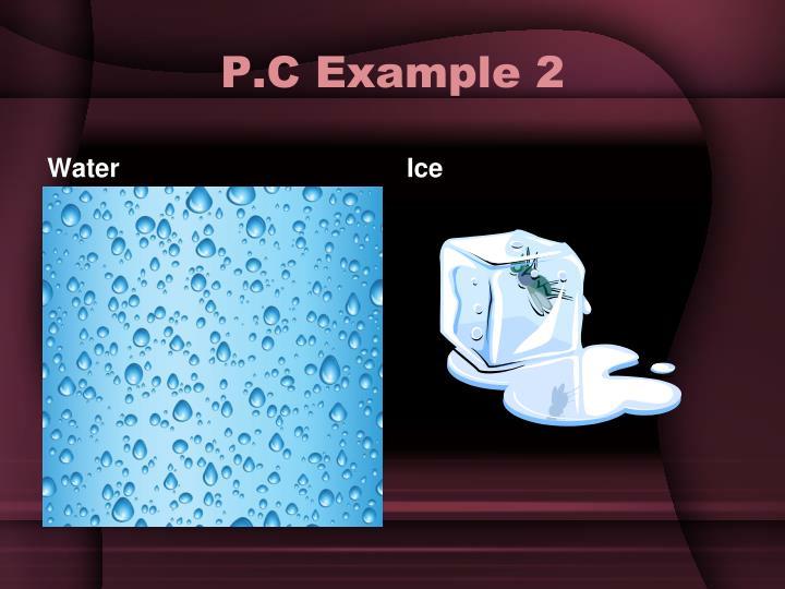 P.C Example 2