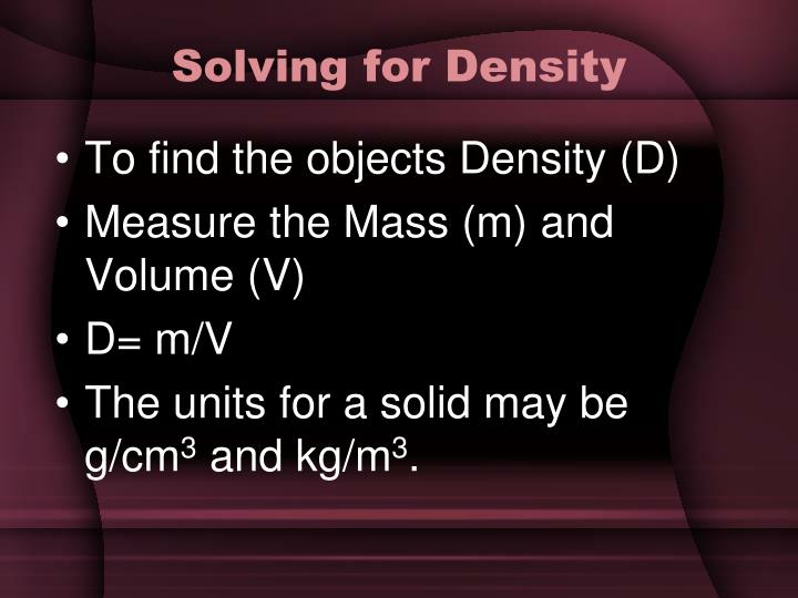 Solving for Density