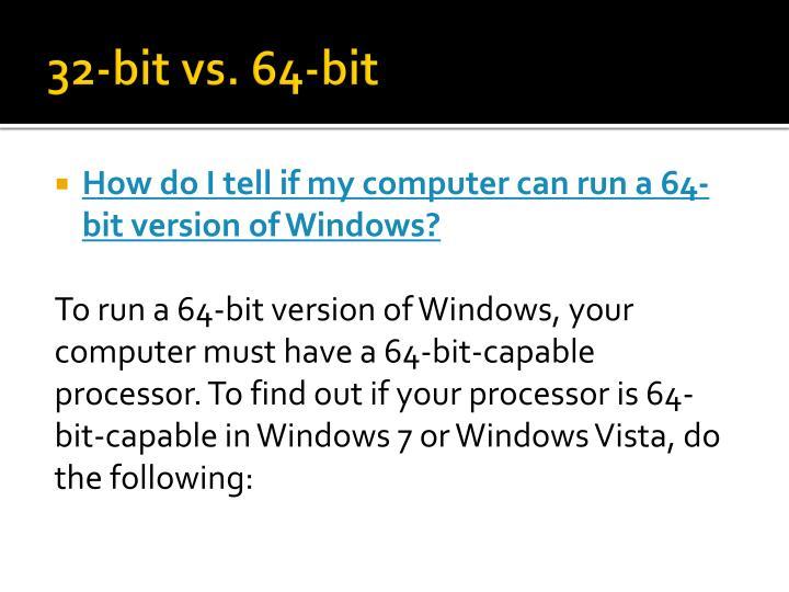 32-bit vs. 64-bit