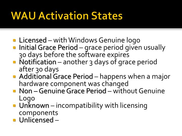 WAU Activation States