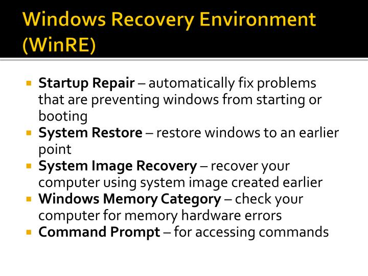 Windows Recovery Environment (WinRE)