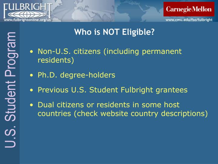 Who is NOT Eligible?