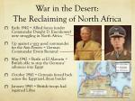 war in the desert the reclaiming of north africa