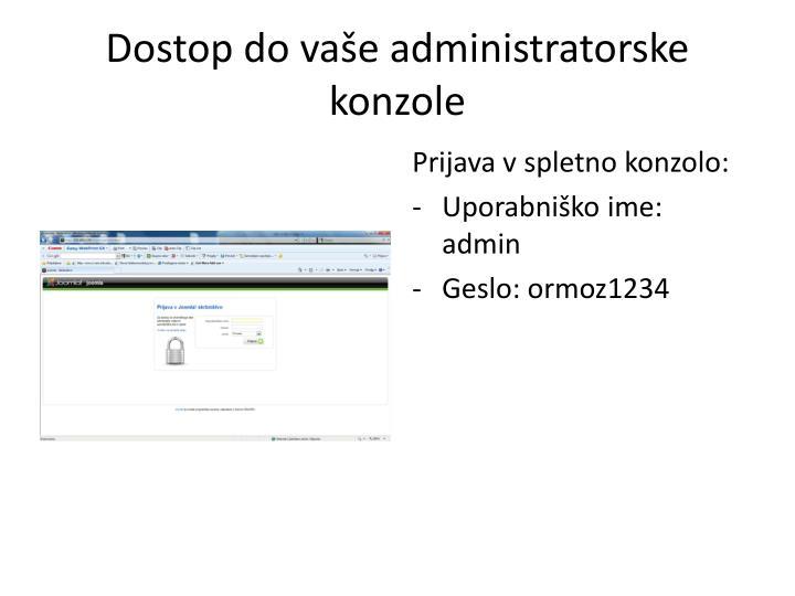 Dostop do vaše administratorske konzole