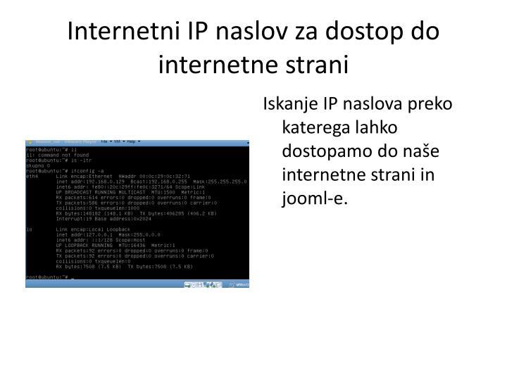 Internetni IP naslov za dostop do internetne strani