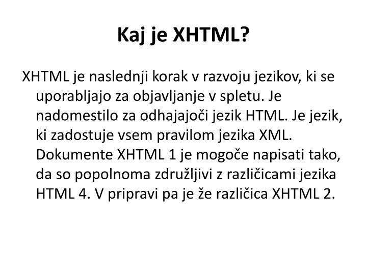Kaj je XHTML?