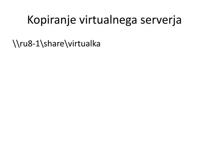 Kopiranje virtualnega