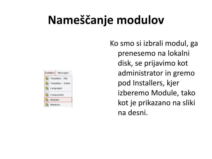 Nameščanje modulov