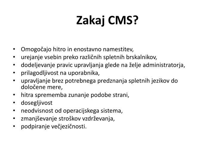 Zakaj CMS?