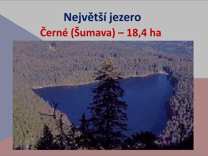 Největší jezero