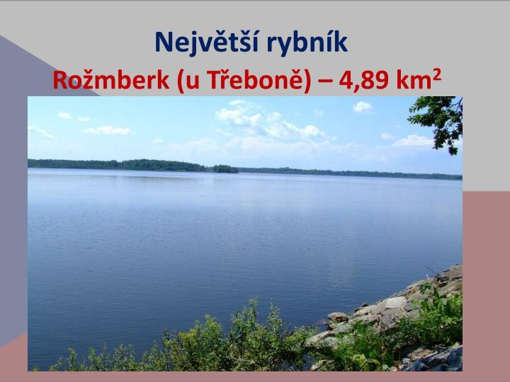 Největší rybník