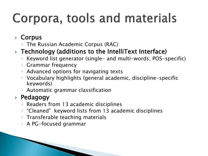 Corpora, tools and materials
