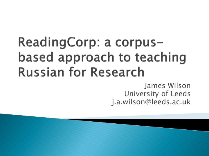 Readingcorp a corpus based approach to teaching russian for research