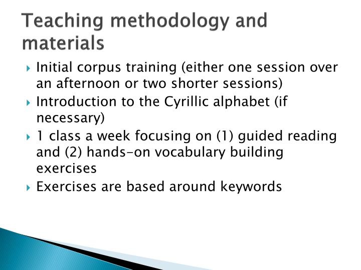Teaching methodology and materials