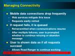managing connectivity