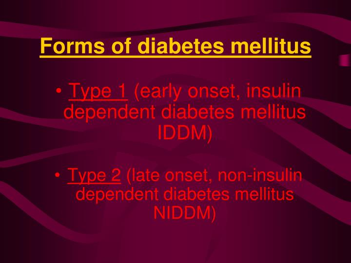 Forms of diabetes mellitus
