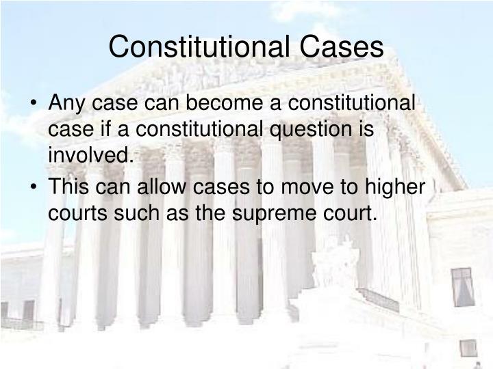 Constitutional Cases