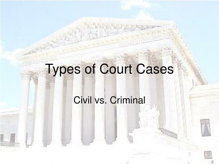 Types of Court Cases