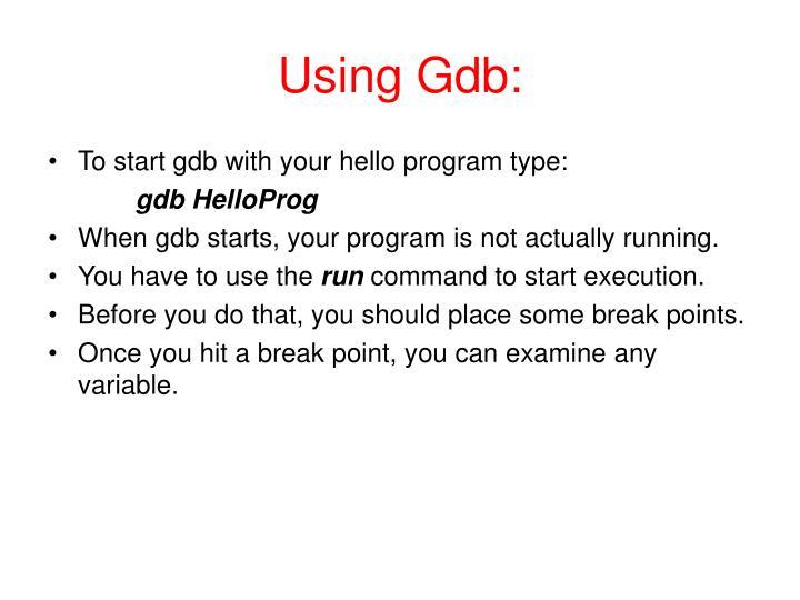 Using Gdb: