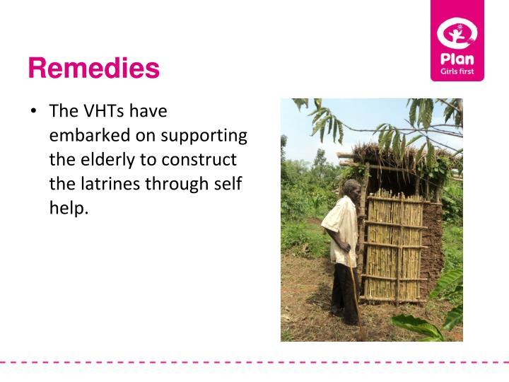 The VHTs have embarked on supporting the elderly to construct the latrines through self help.