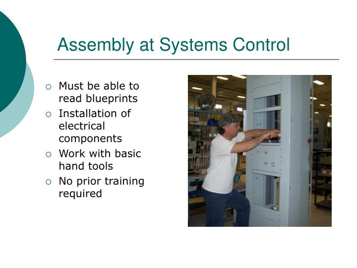 Assembly at Systems Control
