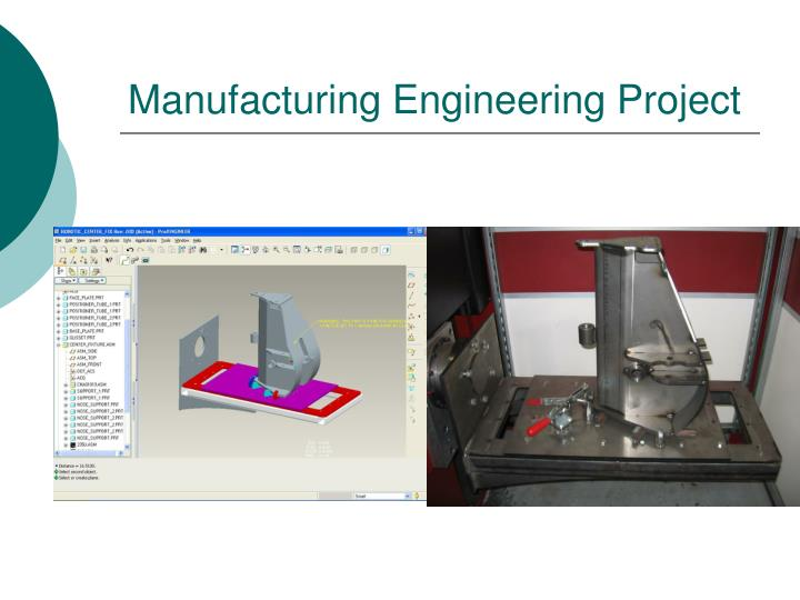 Manufacturing Engineering Project