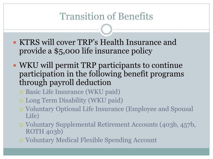 Transition of Benefits