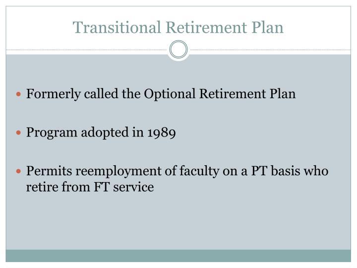 Transitional Retirement Plan